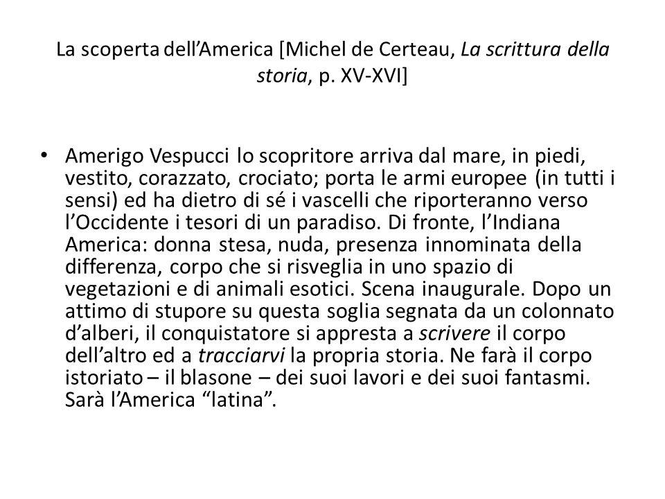La scoperta dell'America [Michel de Certeau, La scrittura della storia, p. XV-XVI]